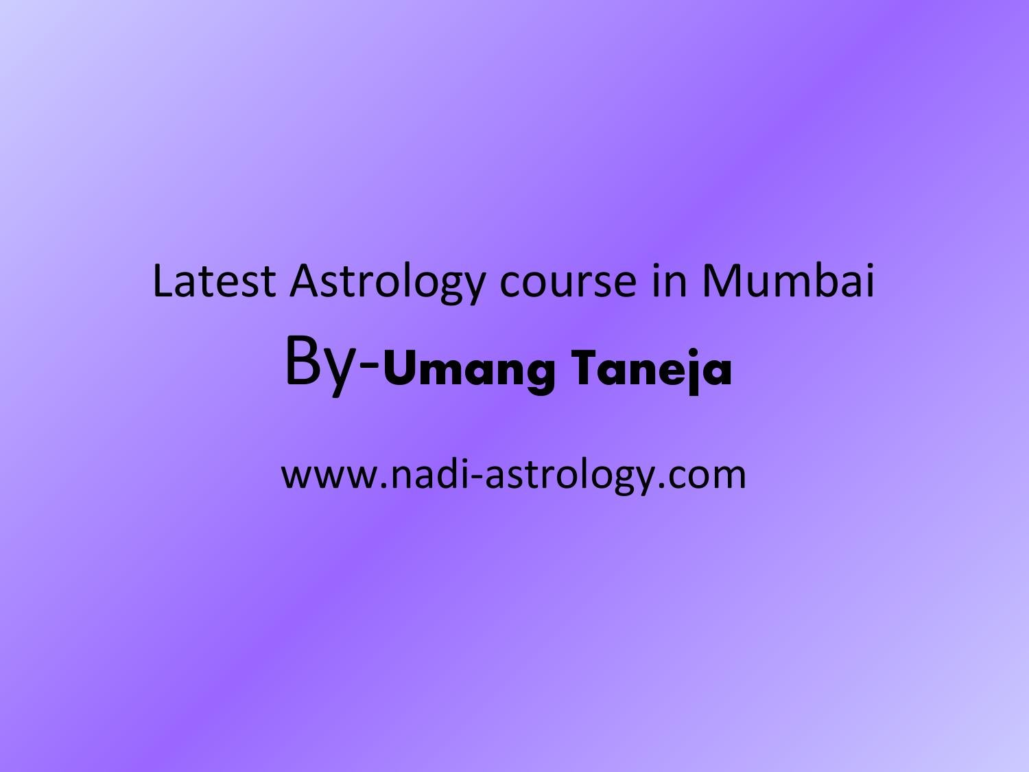 Latest astrology course in mumbai by sumit goel - issuu