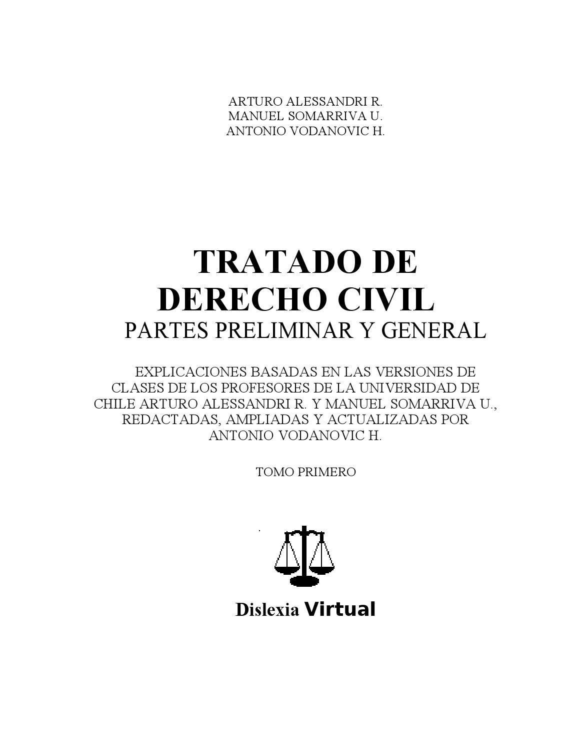 Tratado de derecho civil partes preliminar y general tomo i ...