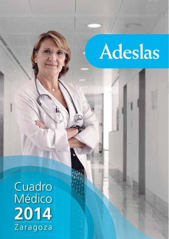 cuadro medico adeslas zaragoza by esther lopez issuu