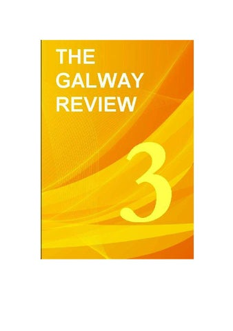 The Galway Review 3 By Galway Academic Press Issuu