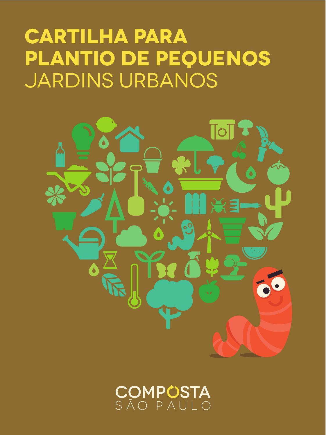 COMPOSTA SÃO PAULO - Cartilha para Plantio de Pequenos Jardins Urbanos