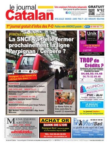 le journal catalan n 62 premier journal gratuit d 39 informations et de petites annonces des p o by. Black Bedroom Furniture Sets. Home Design Ideas