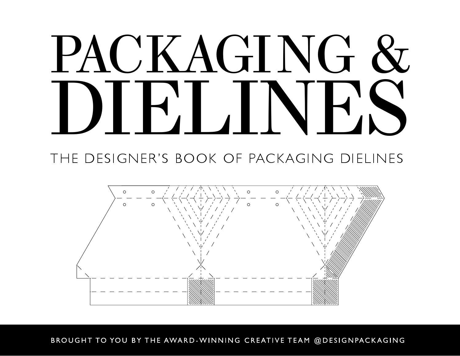 Packaging dielines the designers book of packaging dielines by packaging dielines the designers book of packaging dielines by design packaging inc issuu pronofoot35fo Gallery