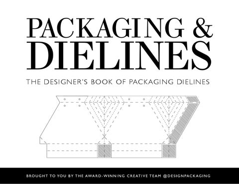 Packaging Amp Dielines The Designer S Book Of Packaging