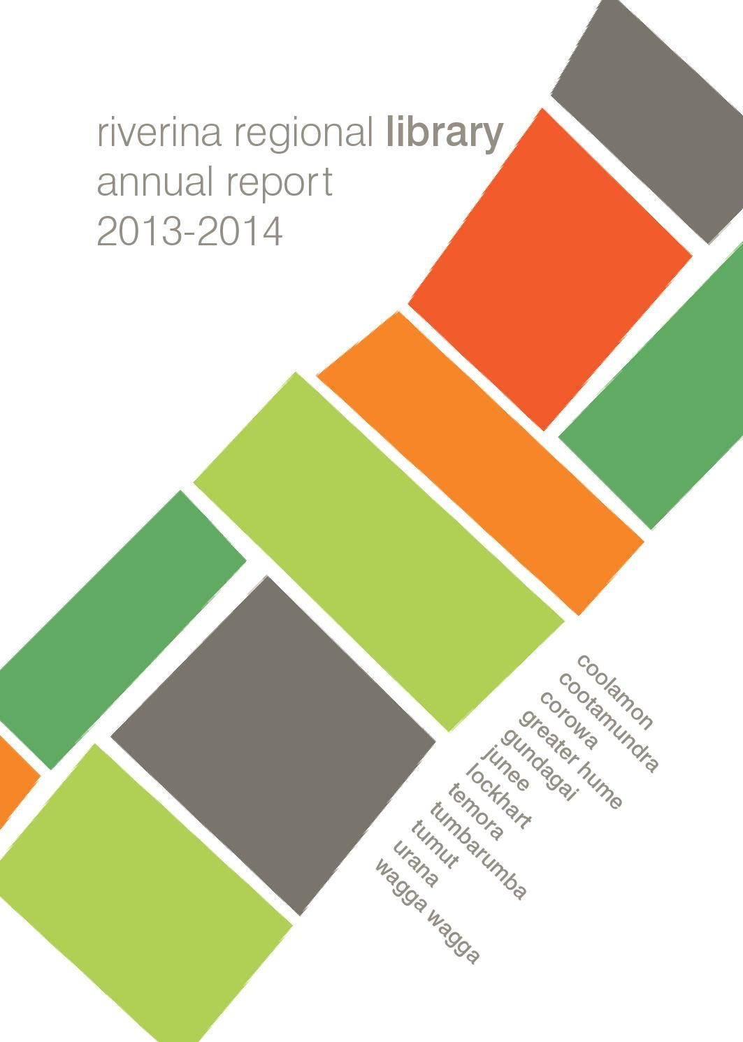 Riverina Regional Library Annual Report 2013-2014 by Cynthia Price