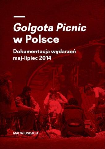 Golgota Picnic W Polsce Dokumentacja Wydarzeń Maj Lipiec