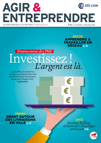 Agir Entreprendre 50 Financement Des Pme Investissez L