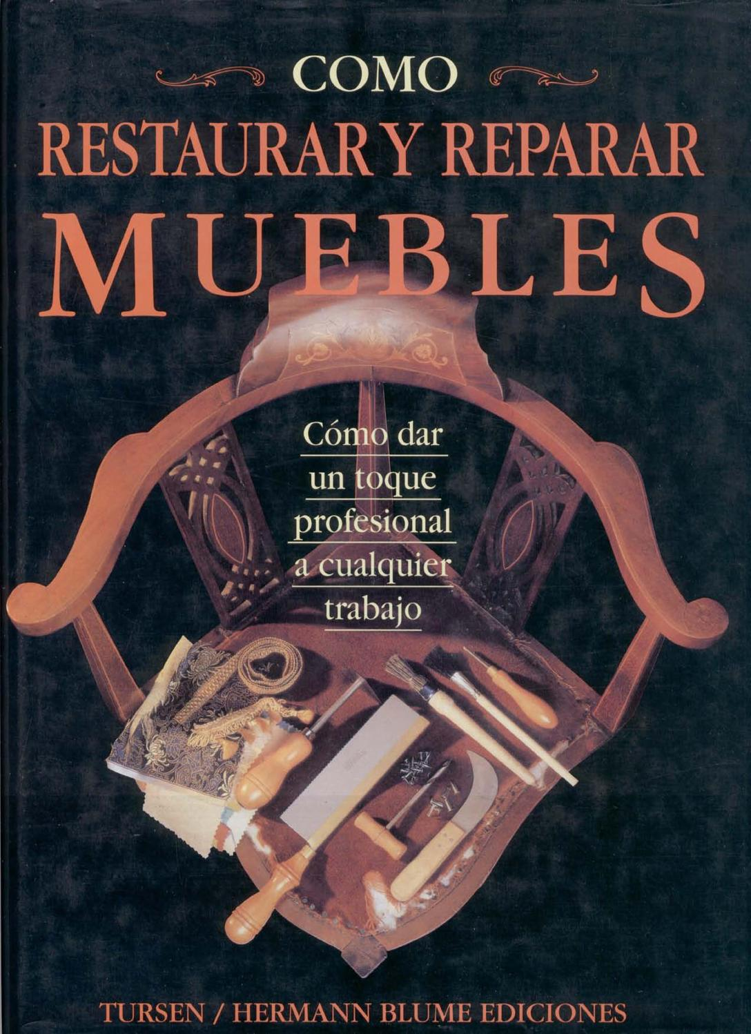 Como Restaurar Y Reparar Muebles Pdf By Chuska Www  # Muebles Fiction