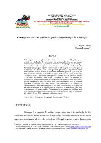 c7b166d31 ... ACADÊMICO DE BIBLIOTECONOMIA XIV Encontro Regional de Estudantes de  Biblioteconomia, Documentação, Ciência da Informação e Gestão da informação  Os novos ...