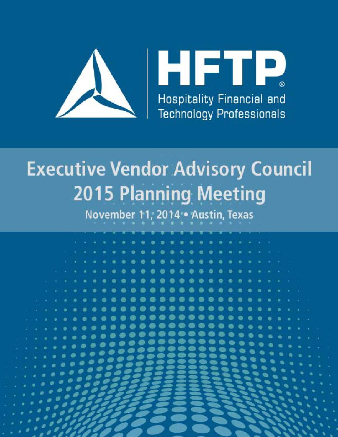 2015 HFTP Executive Vendor Advisory Council Meeting by HFTP - issuu
