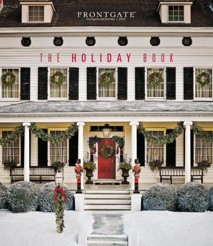 Frontgate Holiday Book 2014 Catalog By Amy Howell Hirt