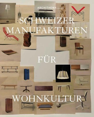 Schweizer Manufakturen 2012 By Archithema Verlag Issuu