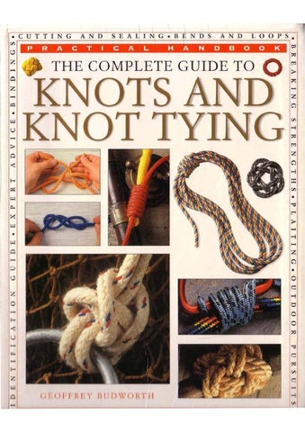 2001 The Complete Guide To Knots And Knot Tying By Scout Library