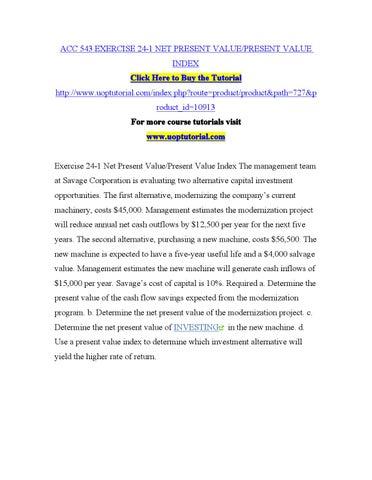 Acc 543 exercise 24 1 net present value present value index