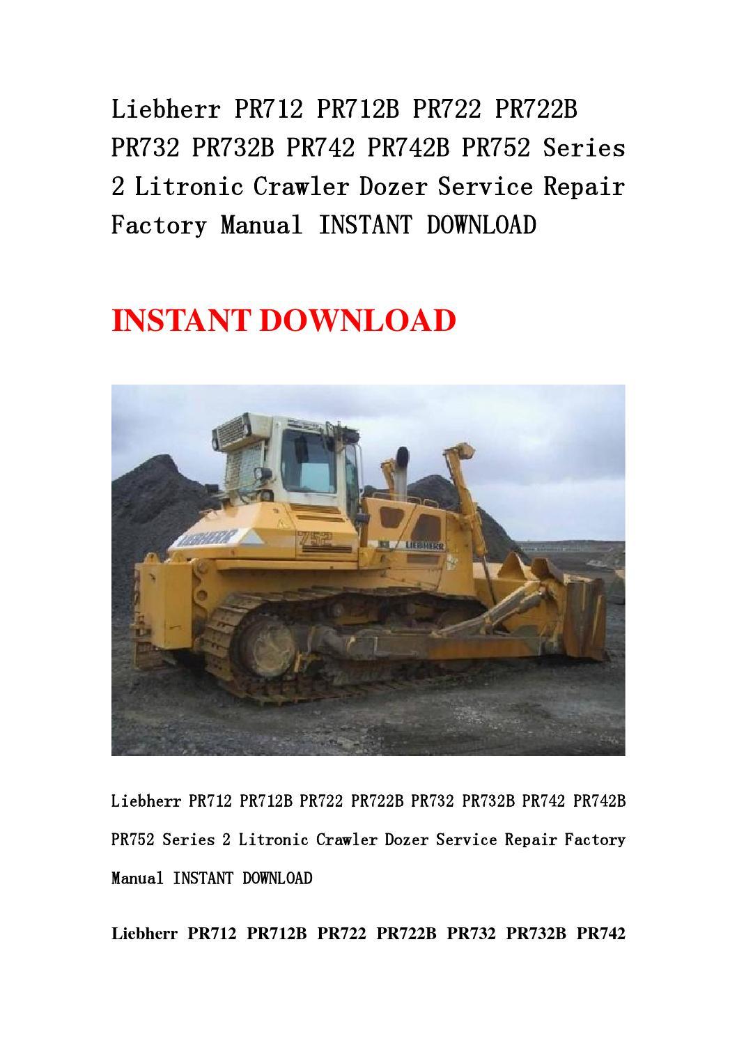 Liebherr Pr712 Pr712b Pr722 Pr722b Pr732 Pr732b Pr742