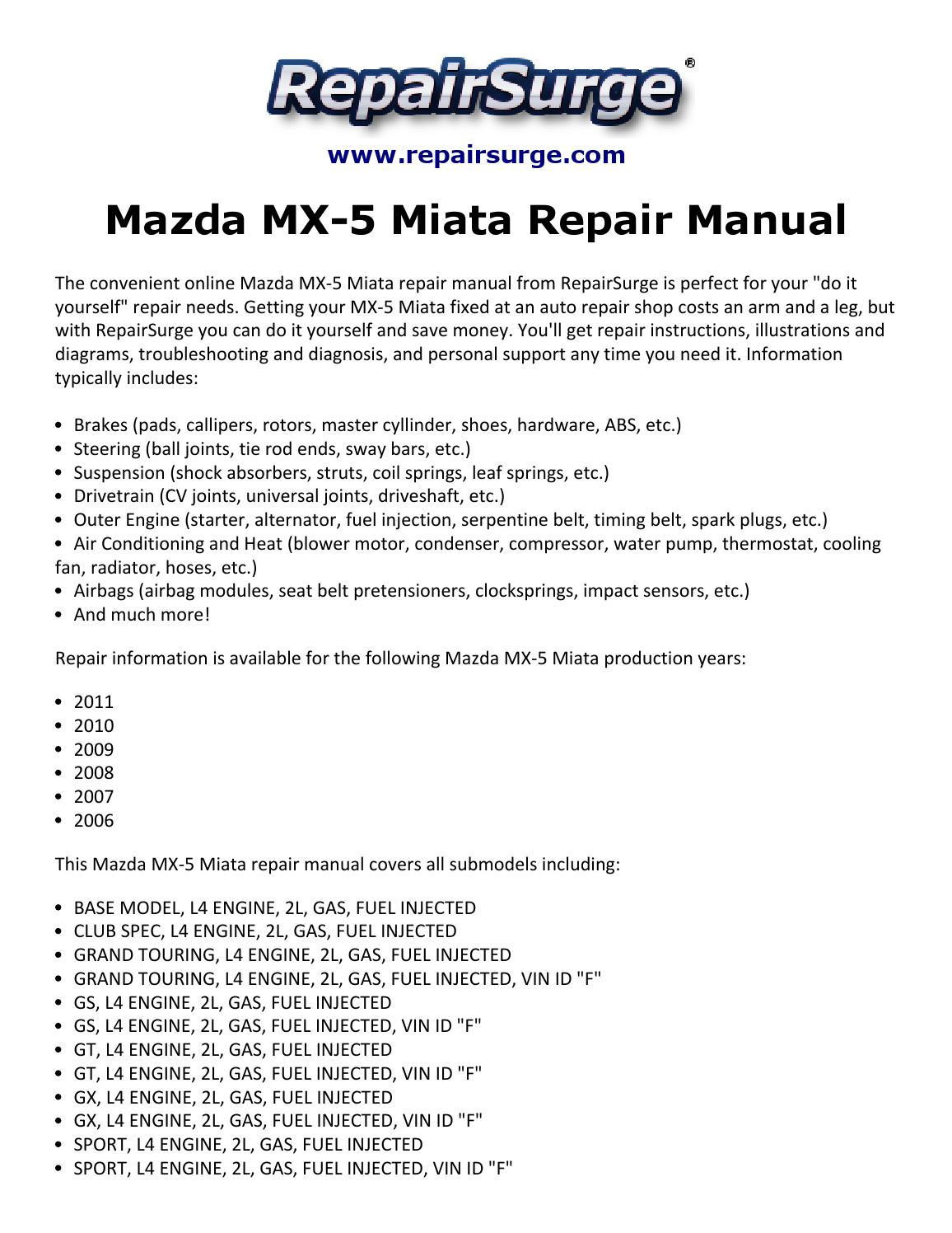 Mazda Mx 5 Miata Repair Manual 2006 2011 By Smith Collin