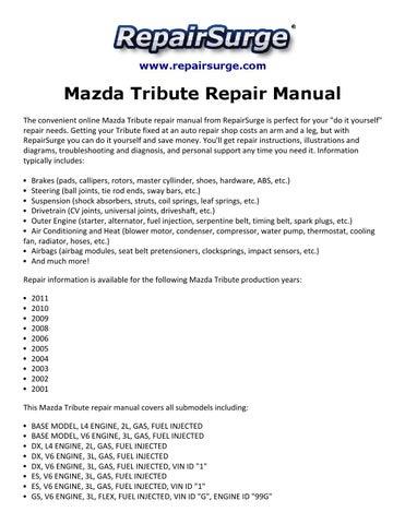 mazda tribute repair manual 2001 2011 by smith collin issuu rh issuu com 2006 mazda tribute service manual mazda tribute workshop manual free
