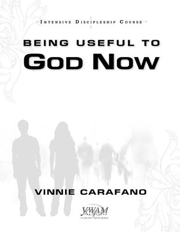 Being Useful to God Now sample chapter by YWAM Publishing - issuu