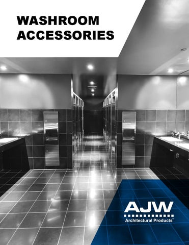 ajw washroom accessoriestom butler - issuu
