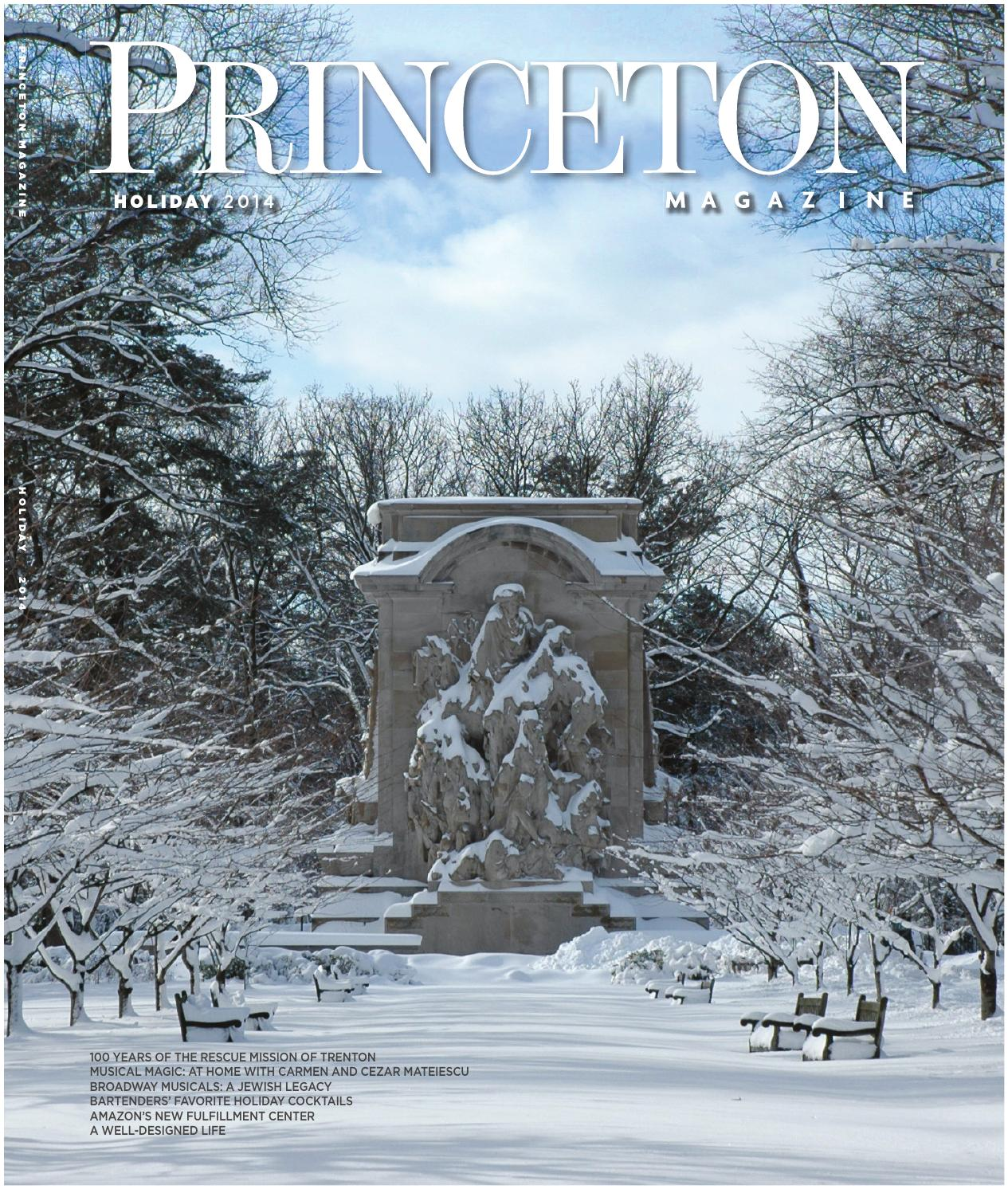 Princeton Magazine, Holiday 2014 by Witherspoon Media Group - issuu