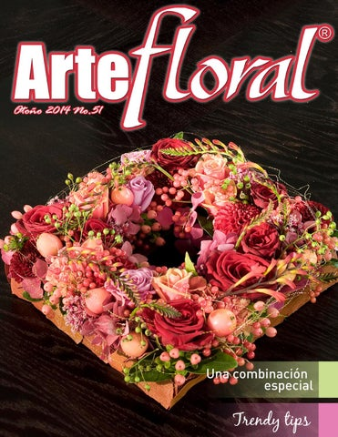 Arte Floral 51 By Oasis Floral México Issuu