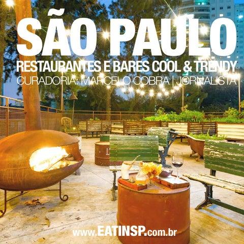 ea342d0edcff6 Restaurantes Cool e Trendy de São Paulo by Eat in Rio - The Gourmand ...