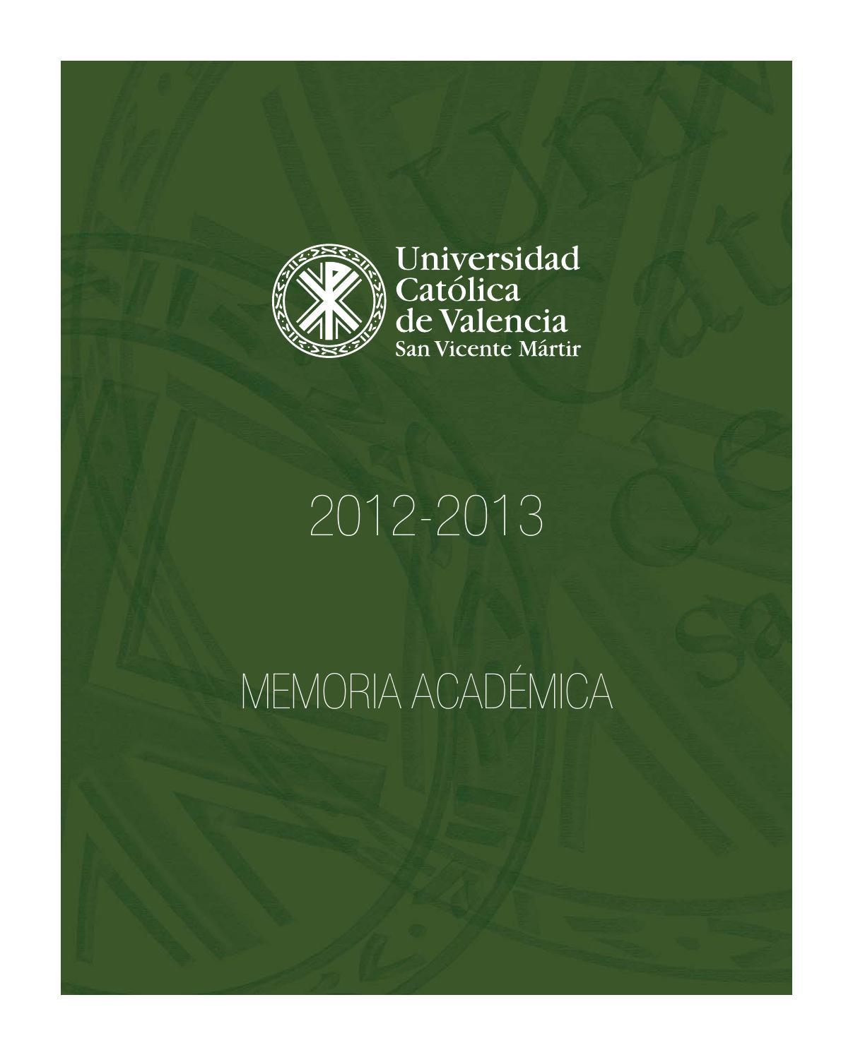 ucv memoria academica 2012 13 by ucv universidad cat243lica