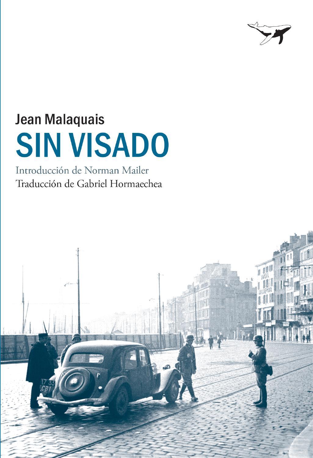 SIN VISADO (Jean Malaquais) by Sajalin Editores - issuu