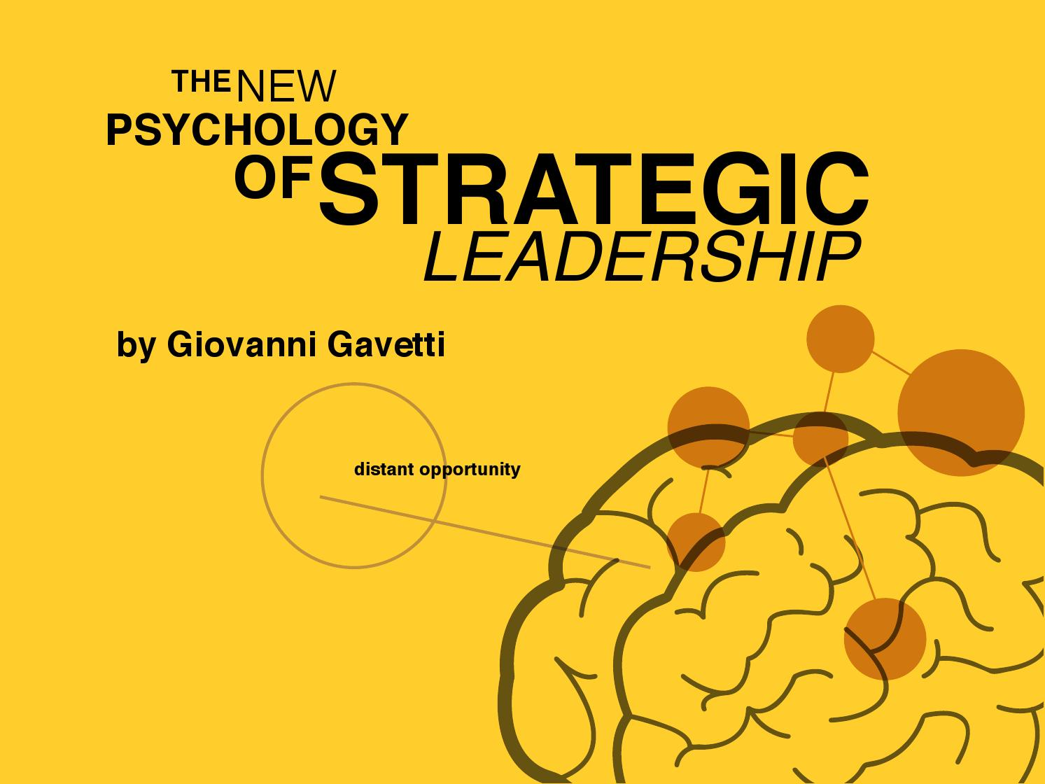 the new psychology of strategic leadership harvard business review The harvard business review analytic technology to execute the digital vision and strategy) have better business driving digital transformation: new skills.