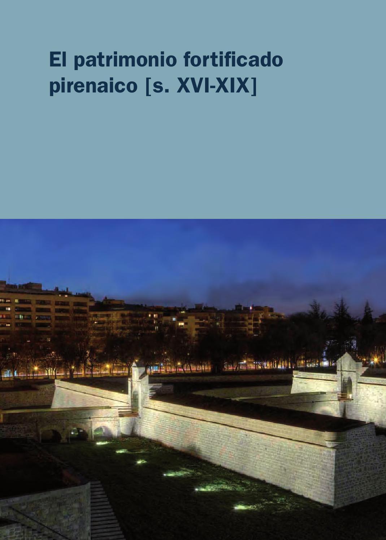 El patrimonio fortificado pirenaico (S. XVI XIX) by Pamplona es ...