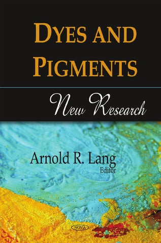 Arnold R Lang Dyes And Pigments New Research Bookfi Org By