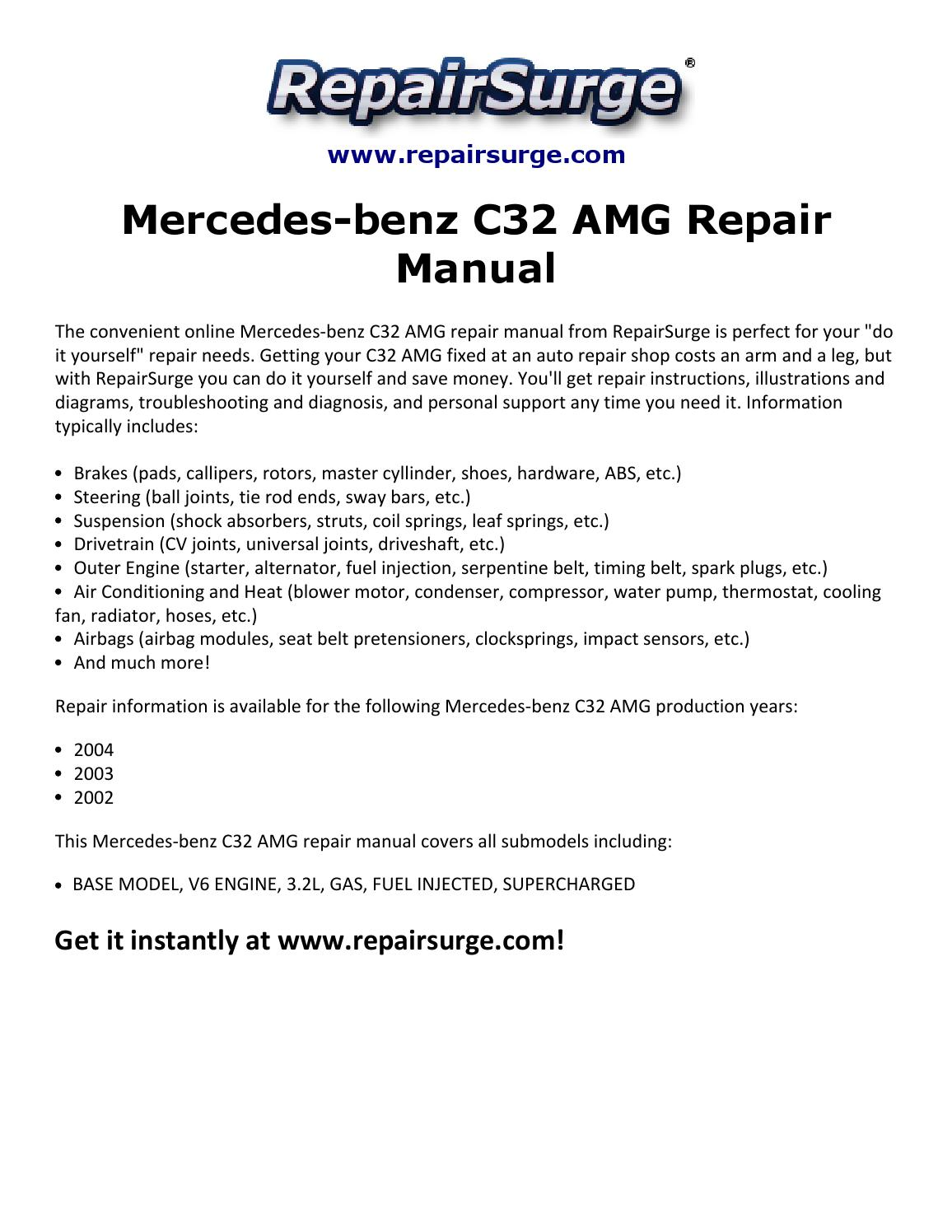 Mercedes benz c32 amg repair manual 2002 2004 by michael for Mercedes benz fixed price servicing costs