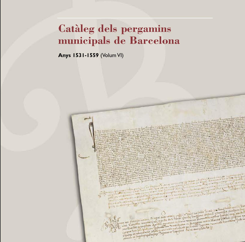 560+Catàleg dels pergamins municipals de Barcelona. Anys 21 21 ...