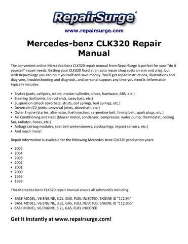 mercedes benz clk320 repair manual 1998 2005 by michael jatenson issuu rh issuu com Mercedes CLK 320 Convertible Used Mercedes CLK 320
