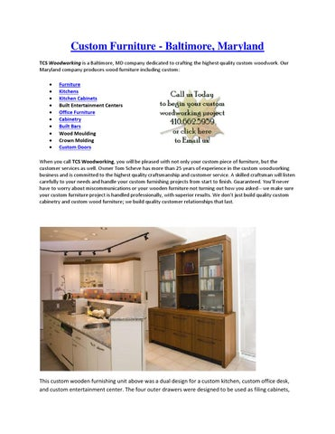 Custom Furniture   Baltimore, Maryland TCS Woodworking Is A Baltimore, MD  Company Dedicated To Crafting The Highest Quality Custom Woodwork.