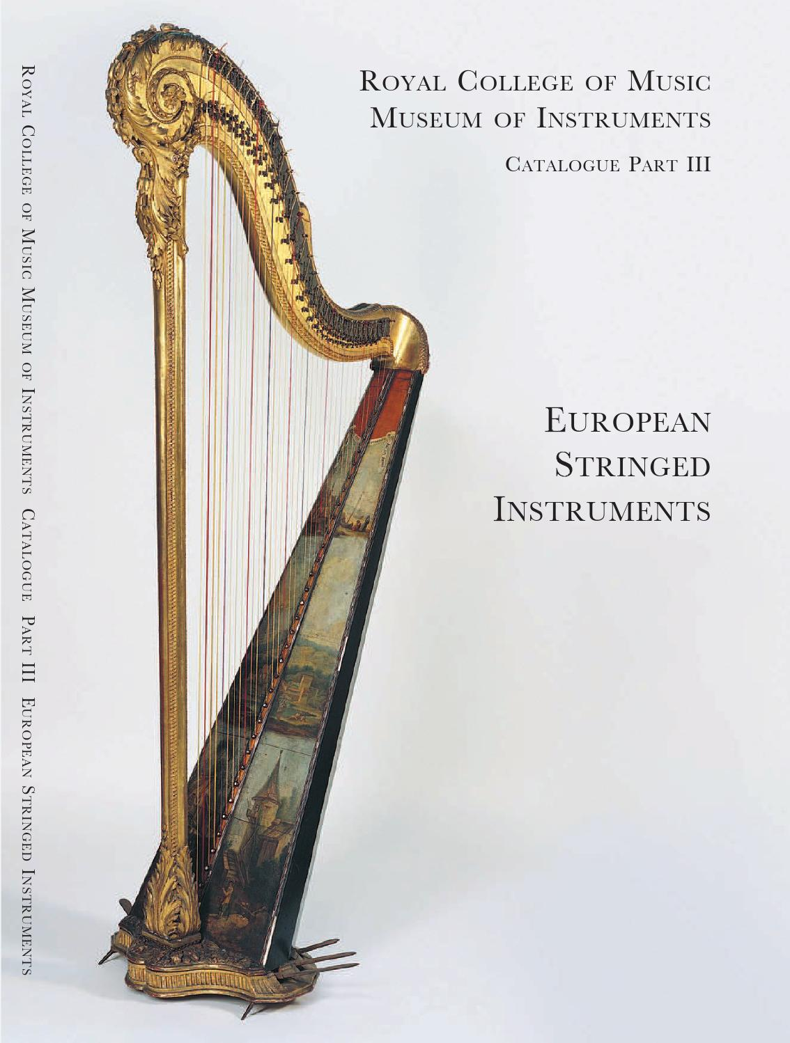 Rcm Museum Of Instruments Catalogue Part Iii European Stringed Nicholas Keith Elizabeth 36mm Nk8106 By Royal College Music Issuu