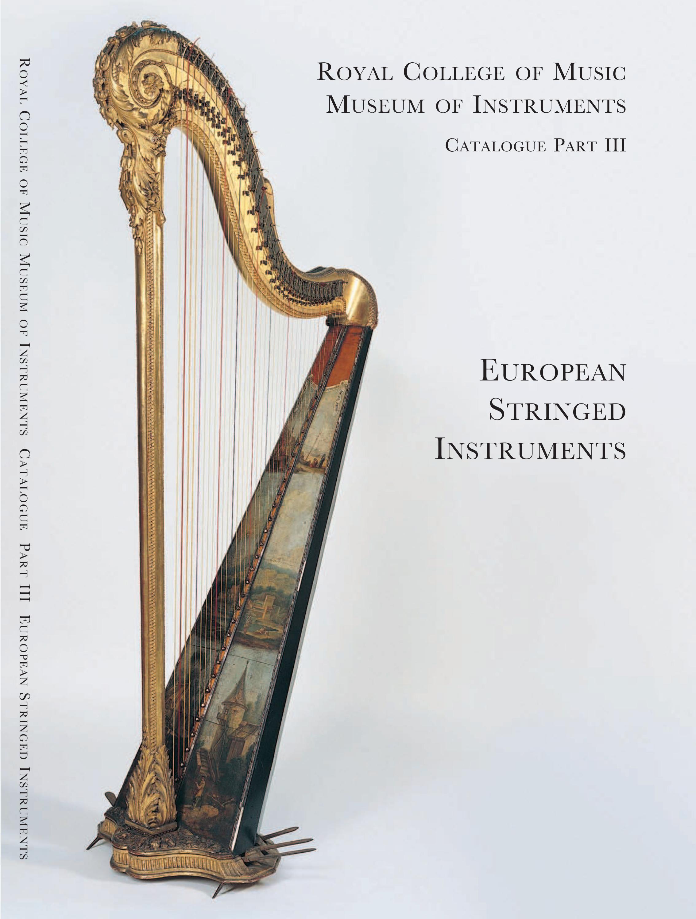 Rcm Museum Of Instruments Catalogue Part Iii European