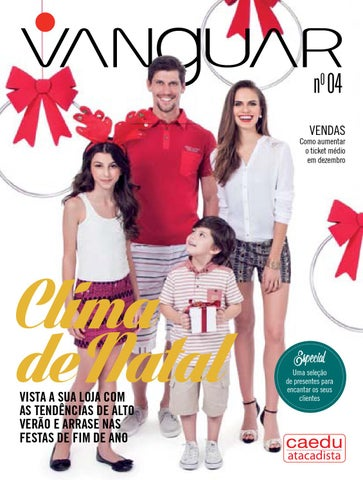 622e285c821d0b Revista Vanguar nº 04 by Caedu Atacadista Brazil - issuu