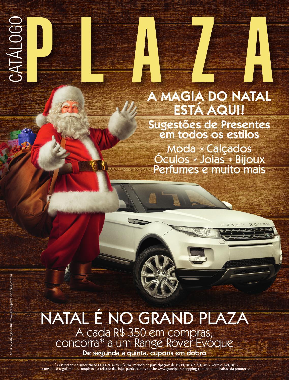 8006181c6f Catálogo de Natal Grand Plaza by Grand Plaza Shopping - issuu