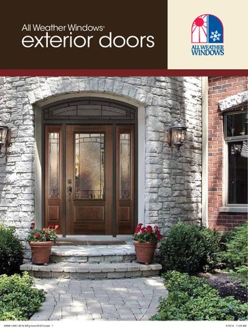 All Weather Windows. ?. exterior doors & Entry Door Catalogue by All Weather Windows - issuu