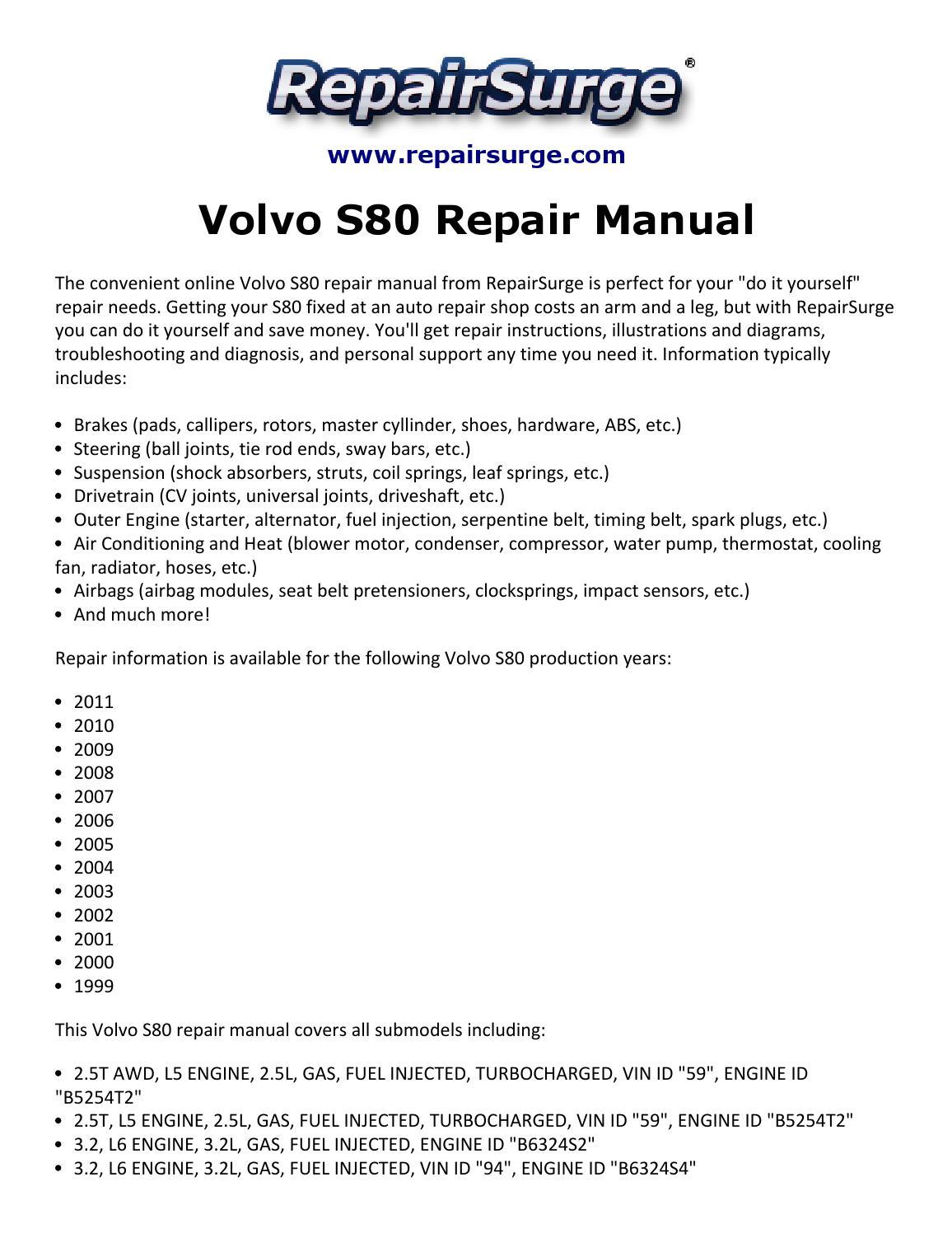 Volvo S80 Repair Manual 1999 2011 By Heather John