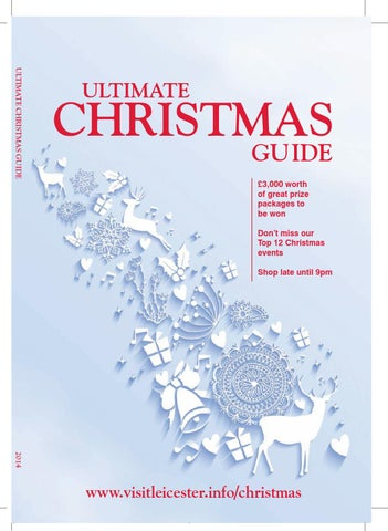 a77e370e8 Leicester ultimate christmas guide 2014 by Grimsby Telegraph - issuu