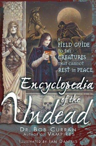 Bob Curran Encyclopedia Of The Undead A Field Gbookzz Org By Jman