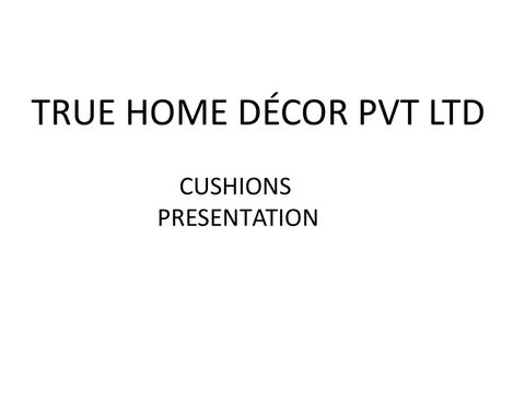 High Quality True Home Decor Pvt. Ltd. True Home Decoru0027s Designer Cushions