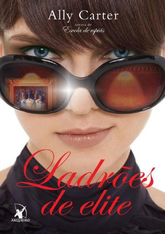 1 ladroes de elite ally carter by Naiara Nunes de Oliveira - issuu 5d3654fb4d