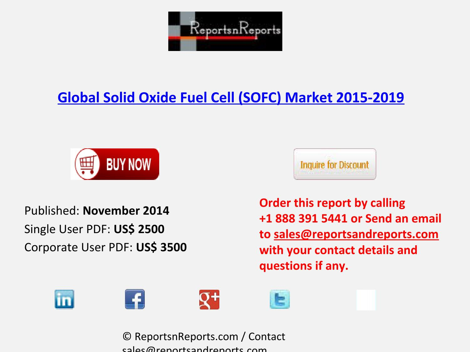 2019 global solid oxide fuel cell (sofc) industry by