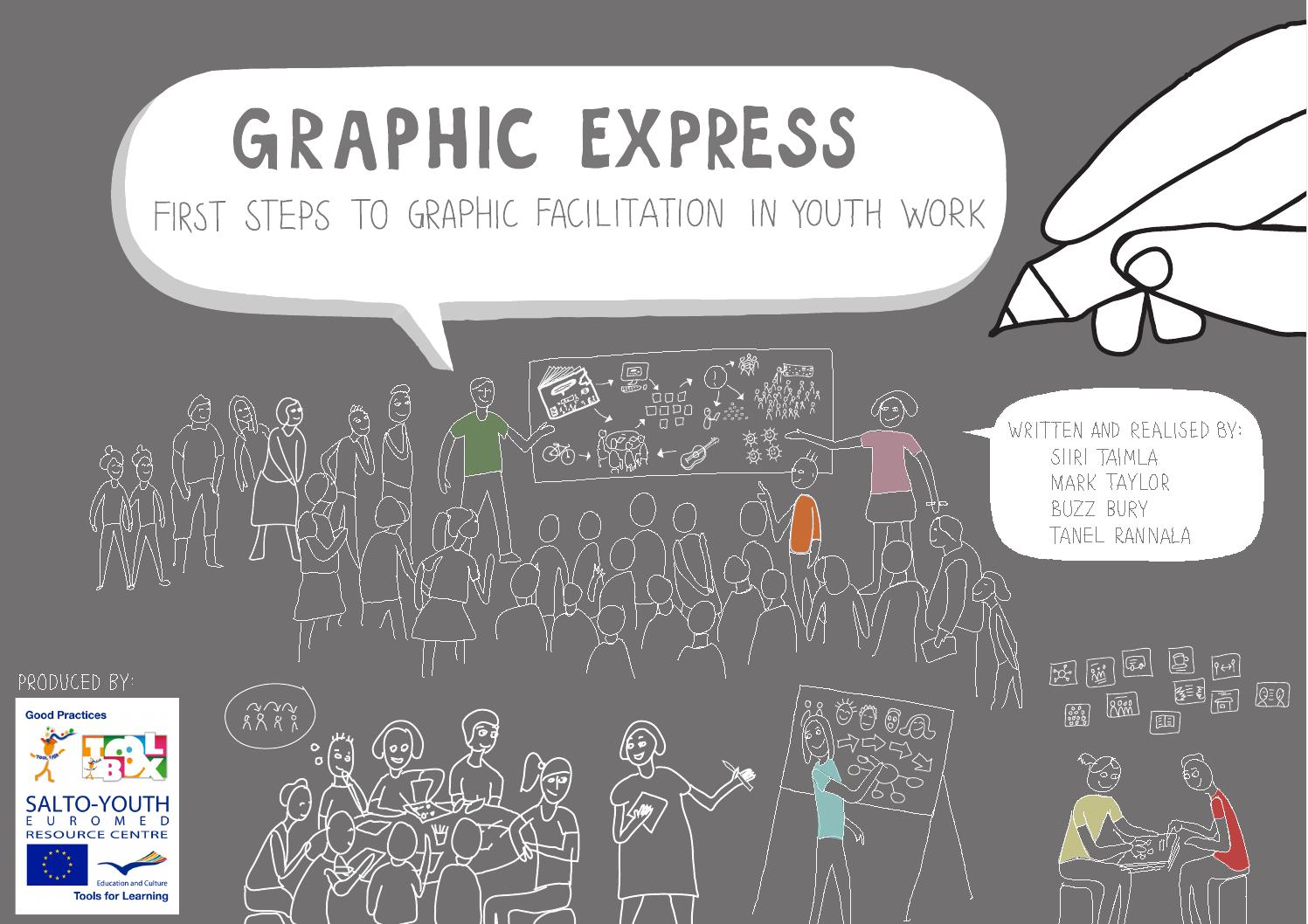 Graphic express. First steps to graphic facilitation in youth work ...