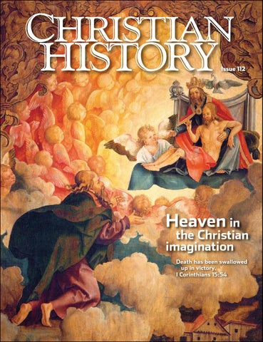 Christian History 112 Heaven In The Christian Imagination By