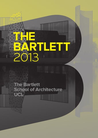 39385e2fc52 The Bartlett Book 2013 by The Bartlett School of Architecture UCL ...