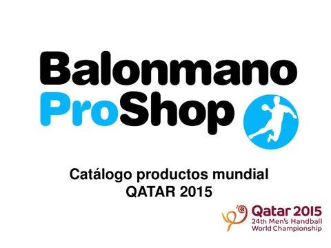 Productos Balonmano Qatar 2015 by Balonmano Pro Shop issuu